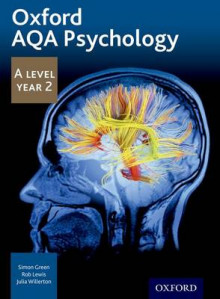 Oxford AQA Psychology A Level: Year 2 av Simon Green, Rob Lewis, Julia Willerton, Dave Cox og Kevin Silber (Heftet)