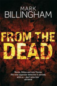 From The Dead av Mark Billingham (Innbundet)