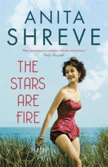 The Stars are Fire av Anita Shreve (Innbundet)