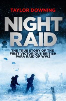 Night Raid av Taylor Downing (Innbundet)