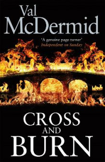 Cross and Burn av Val McDermid (Innbundet)