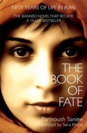 The Book of Fate av Parinoush Saniee (Innbundet)