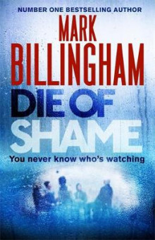 Die of Shame av Mark Billingham (Innbundet)