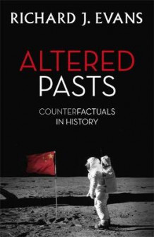 Altered Pasts av Richard J. Evans (Innbundet)