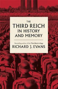 The Third Reich in History and Memory av Richard J. Evans (Innbundet)