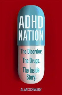 ADHD Nation av Alan Schwarz (Heftet)