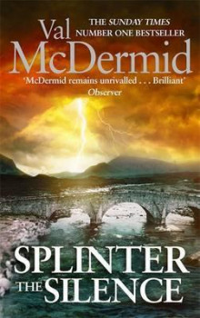 Splinter the silence av Val McDermid (Heftet)