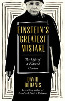 Einstein's Greatest Mistake av David Bodanis (Innbundet)