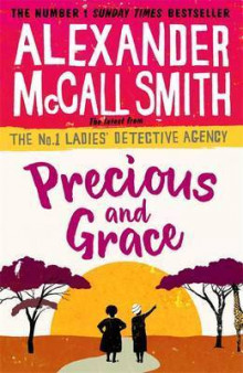 Precious and Grace av Alexander McCall Smith (Heftet)