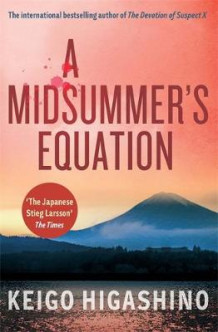 A Midsummer's Equation av Keigo Higashino (Heftet)