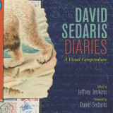 Omslag - David Sedaris Diaries: A Visual Compendium