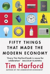 Omslag - Fifty Things that Made the Modern Economy