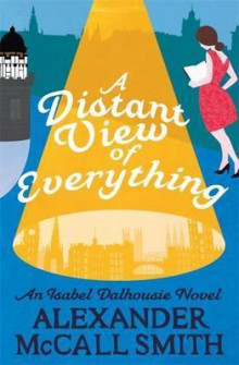 A Distant View of Everything av Alexander McCall Smith (Heftet)