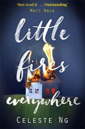 Little Fires Everywhere av Celeste Ng (Innbundet)