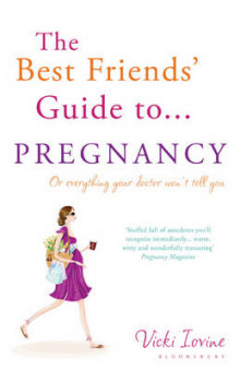 The Best Friends' Guide to Pregnancy av Vicki Iovine (Heftet)