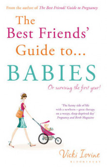 The Best Friends' Guide to Babies av Vicki Iovine (Heftet)