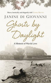 Ghosts by Daylight av Janine di Giovanni (Innbundet)
