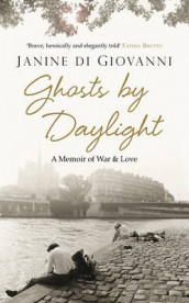 Ghosts by Daylight av Janine di Giovanni (Heftet)