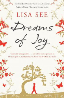 Dreams of Joy av Lisa See (Heftet)