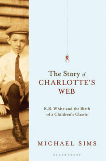 The Story of Charlotte's Web av Michael Sims (Innbundet)
