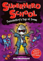 Thunderbot's Day of Doom av Alan MacDonald (Heftet)