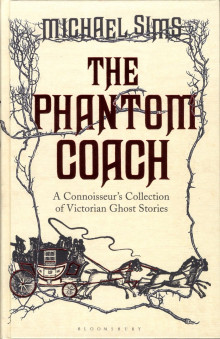 The Phantom Coach av Michael Sims (Innbundet)