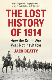 The Lost History of 1914 av Jack Beatty (Heftet)