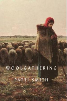 Woolgathering av Patti Smith (Innbundet)