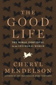 The Good Life av Cheryl Mendelson (Heftet)