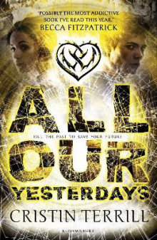 All Our Yesterdays av Cristin Terrill (Heftet)