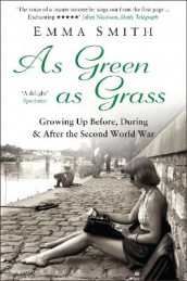 As Green as Grass av Emma Smith (Heftet)