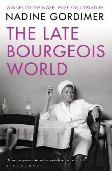 The Late Bourgeois World av Nadine Gordimer (Heftet)