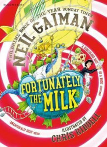 Fortunately, the milk av Neil Gaiman (Heftet)