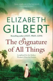 The signature of all things av Elizabeth Gilbert (Heftet)