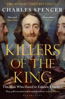 Killers of the King av Charles Spencer (Heftet)