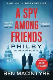 A Spy Among Friends av Ben Macintyre (Heftet)