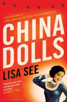 China Dolls av Lisa See (Heftet)