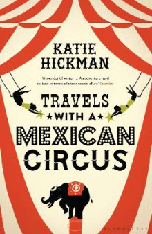 Travels with a Mexican Circus av Katie Hickman (Heftet)