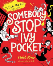 Somebody Stop Ivy Pocket av Caleb Krisp (Heftet)