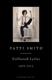 Patti Smith Collected Lyrics, 1970-2015 av Patti Smith (Innbundet)