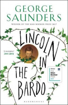 Lincoln in the Bardo av George Saunders (Innbundet)