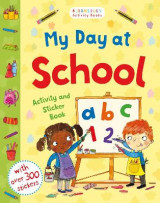 Omslag - My Day at School Activity and Sticker Book