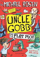 Uncle Gobb and the Plot Plot av Michael Rosen (Heftet)