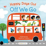 Omslag - Happy Days Out: Off We Go!