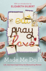 Omslag - Eat Pray Love Made Me Do it