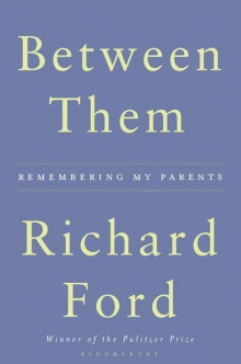 Between Them av Richard Ford (Heftet)