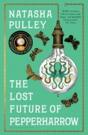 The lost future of Pepperharrow av Natasha Pulley (Heftet)