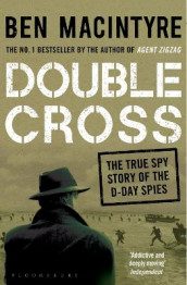 Double Cross av Ben Macintyre (Heftet)
