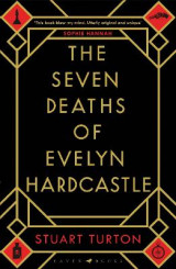 Omslag - The Seven Deaths of Evelyn Hardcastle