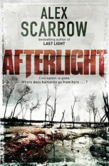 Afterlight av Alex Scarrow (Heftet)